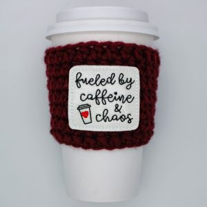 Fueled by Caffeine & Chaos Cup Cozy